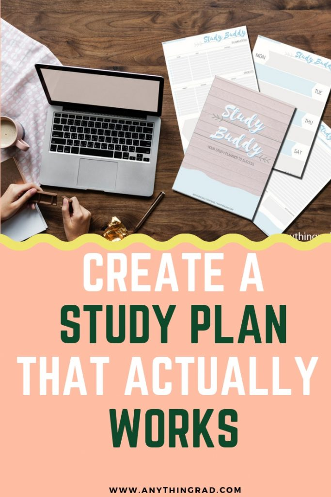 Create a Study Plan that actually works