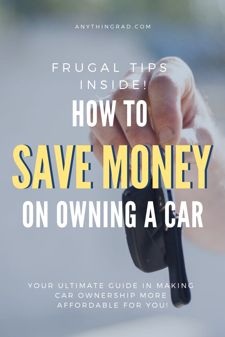 How to Save Money on Owning and Running  A Car , pin it for later