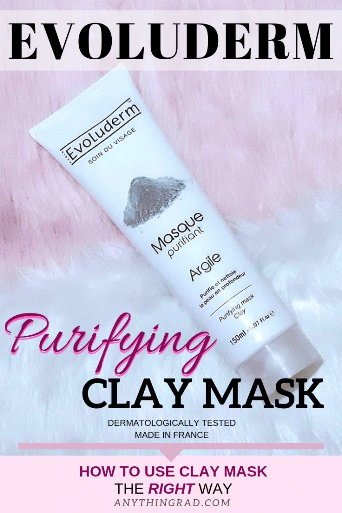 Pinterest: Evoluderm Purifying Clay Mask How to Use Clay Mask the Right Way ANYTHINGRAD